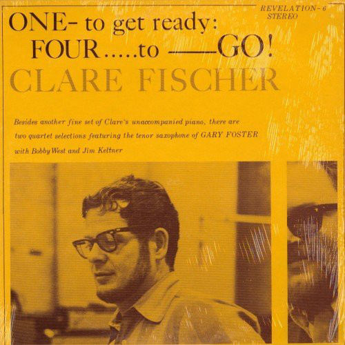 CLARE FISCHER - One To Get Ready, Four To Go! cover
