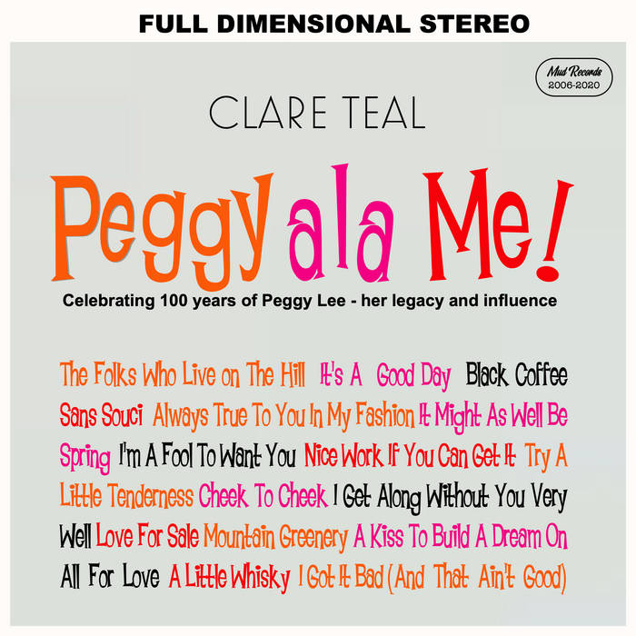 CLARE TEAL - Peggy Ala Me! One Hundred Years of Peggy Lee Compilation Bundle cover