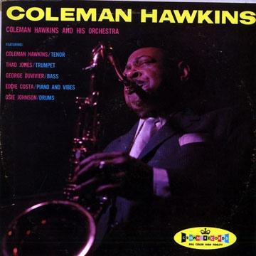COLEMAN HAWKINS - And His Orchestra (aka The Hawk Swings aka C. Hawkins) cover