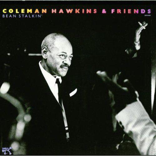 COLEMAN HAWKINS - Bean Stalkin' cover