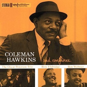 COLEMAN HAWKINS - Coleman Hawkins and His Confrères cover