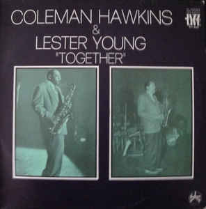 COLEMAN HAWKINS - Coleman Hawkins & Lester Young : Together cover