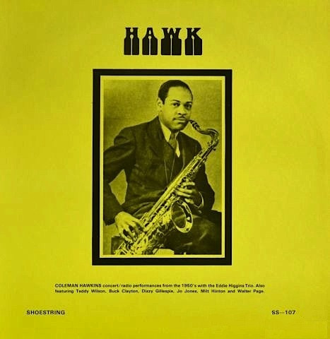 COLEMAN HAWKINS - Coleman Hawkins With Eddie Higgins Trio : Hawk cover