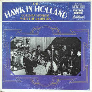 COLEMAN HAWKINS - Coleman Hawkins With The Ramblers : The Hawk In Holland cover
