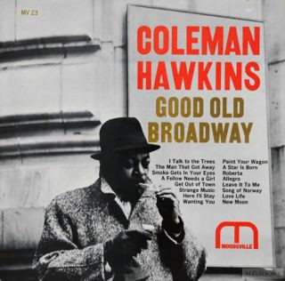 COLEMAN HAWKINS - Good Old Broadway cover