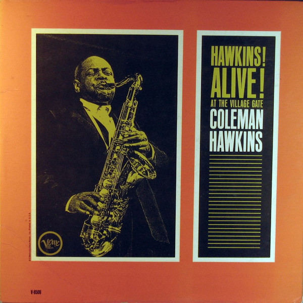 COLEMAN HAWKINS - Hawkins! Alive! At the Village Gate cover