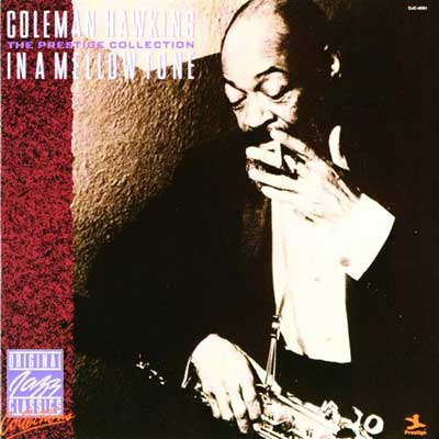 COLEMAN HAWKINS - In a Mellow Tone - The Prestige Collection cover