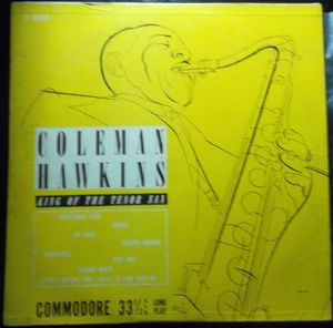 COLEMAN HAWKINS - King Of The Tenor Sax cover