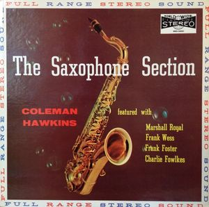 COLEMAN HAWKINS - The Saxophone Section With Coleman Hawkins (aka Meets The Big Sax Section  aka An Evening at Papa Joes aka The Basie Saxophone Section) cover