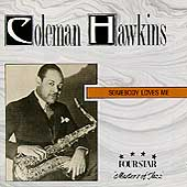 COLEMAN HAWKINS - Somebody Loves Me cover