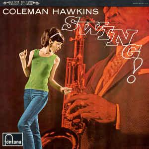 COLEMAN HAWKINS - Swing! cover