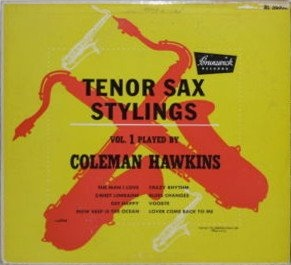 COLEMAN HAWKINS - Tenor Sax Stylings, Vol. 1 cover