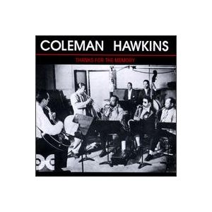 COLEMAN HAWKINS - Thanks For The Memory cover