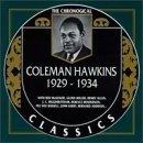 COLEMAN HAWKINS - The Chronological Classics: Coleman Hawkins 1929-1934 cover