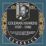COLEMAN HAWKINS - The Chronological Classics: Coleman Hawkins 1939-1940 cover