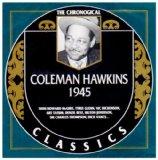 COLEMAN HAWKINS - The Chronological Classics: Coleman Hawkins 1945 cover