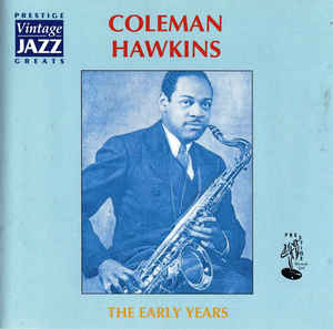 COLEMAN HAWKINS - The Early Years cover