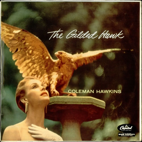COLEMAN HAWKINS - The Gilded Hawk cover