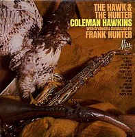 COLEMAN HAWKINS - The Hawk and The Hunter (aka  Misty Morning aka Portrait Of Coleman Hawkins aka Coleman Hawkins aka Hawk Talk) cover