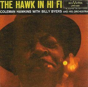 COLEMAN HAWKINS - The Hawk in Hi Fi cover