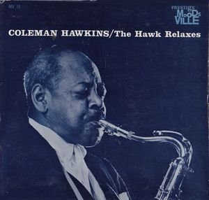 COLEMAN HAWKINS - The Hawk Relaxes cover