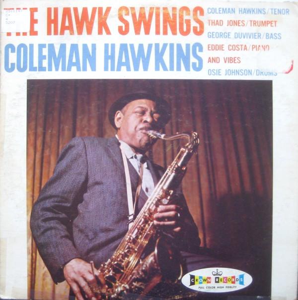 COLEMAN HAWKINS - The Hawk Swings cover