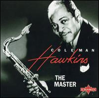 COLEMAN HAWKINS - The Master cover