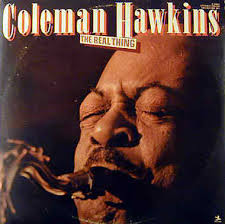COLEMAN HAWKINS - The Real Thing cover