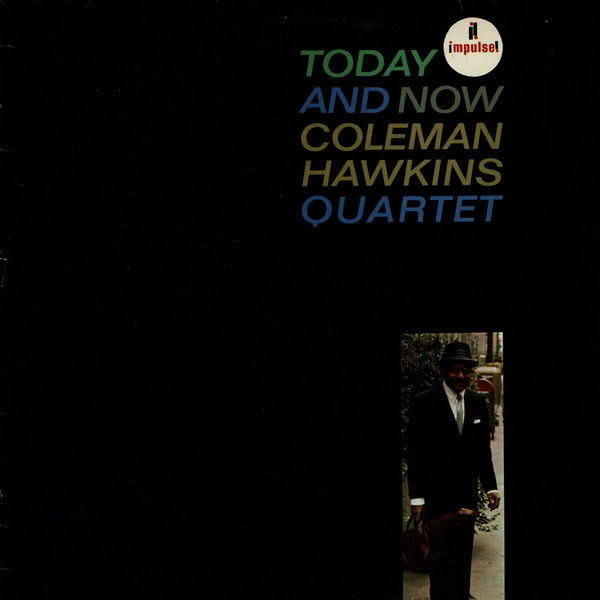 COLEMAN HAWKINS - Today and Now cover