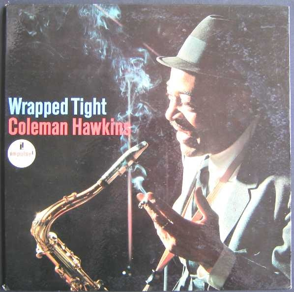 COLEMAN HAWKINS - Wrapped Tight cover