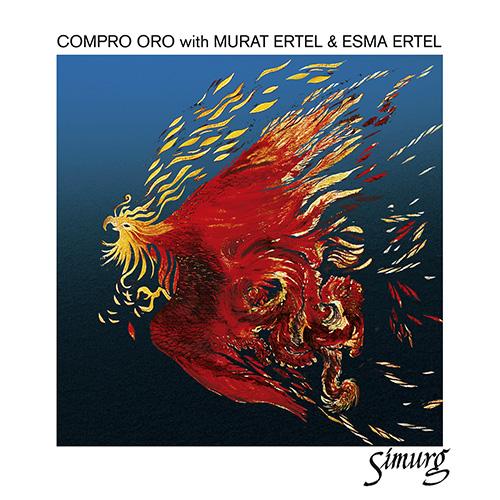 COMPRO ORO - Compro Oro feat. Murat Ertel & Esma Ertel : Simurg cover