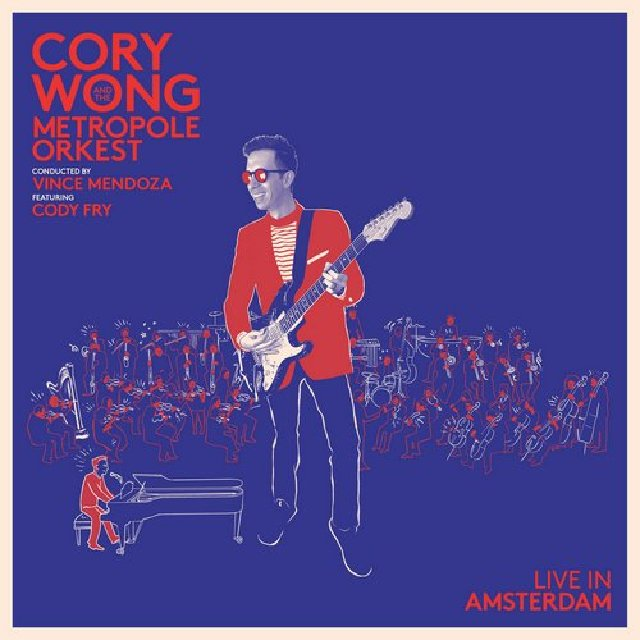 CORY WONG - Cory Wong & Metropole Orkest : Live in Amsterdam cover