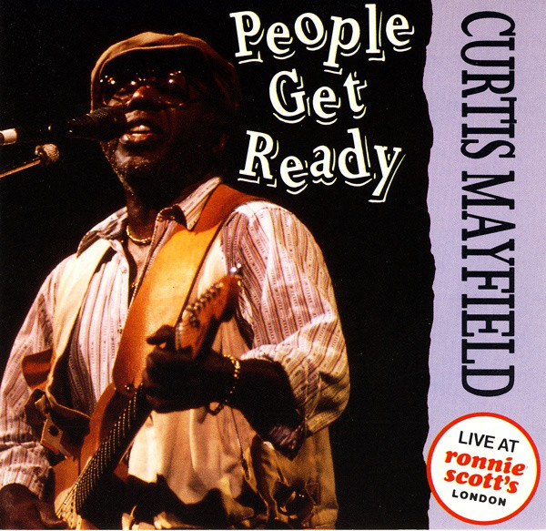 CURTIS MAYFIELD People Get Ready reviews