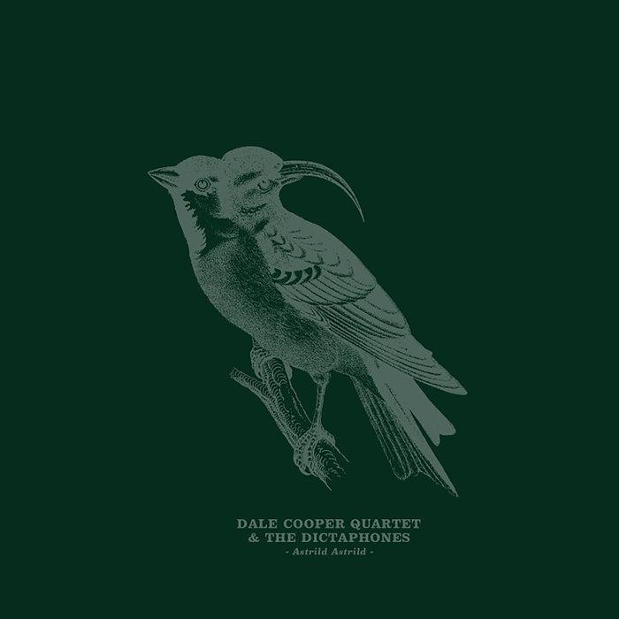 DALE COOPER QUARTET AND THE DICTAPHONES - Astrild Astrild cover