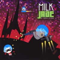 DANA LEONG - Milk & Jade By Dana Leong cover