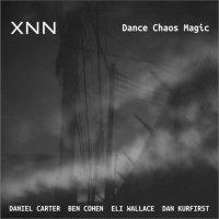 DANIEL CARTER - XNN : Dance Chaos Magic cover