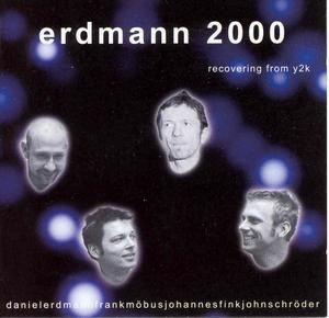 DANIEL ERDMANN - Erdmann 2000 : Recovering From Y2K cover
