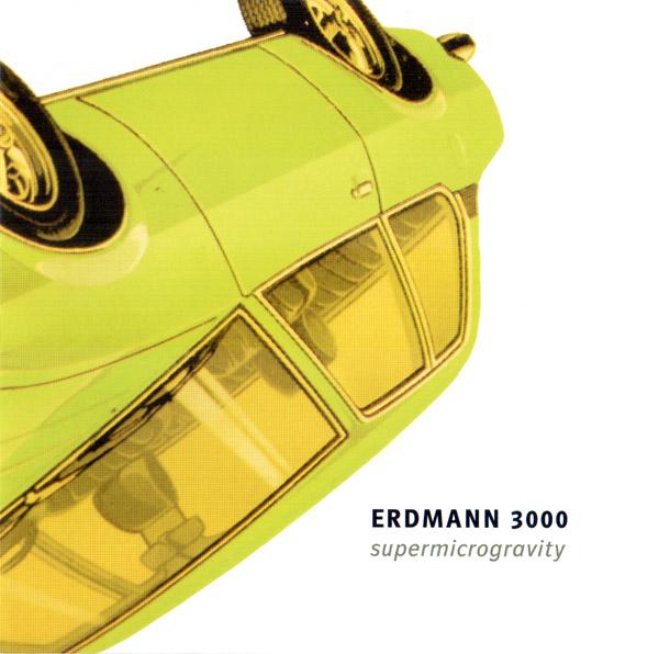 DANIEL ERDMANN - Erdmann 3000 : Supermicrogravity cover