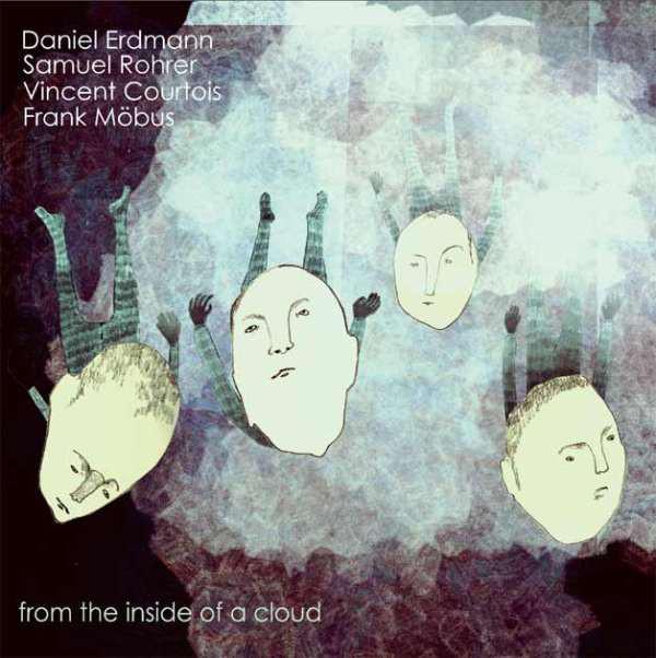 DANIEL ERDMANN - From The Inside Of A Cloud cover