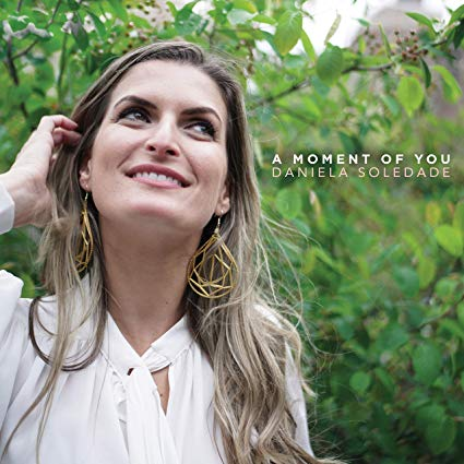 DANIELA SOLEDADE - Moment Of You cover