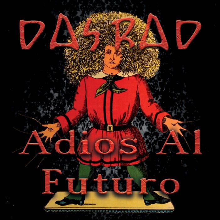 DAS RAD - Adios Al Futuro cover