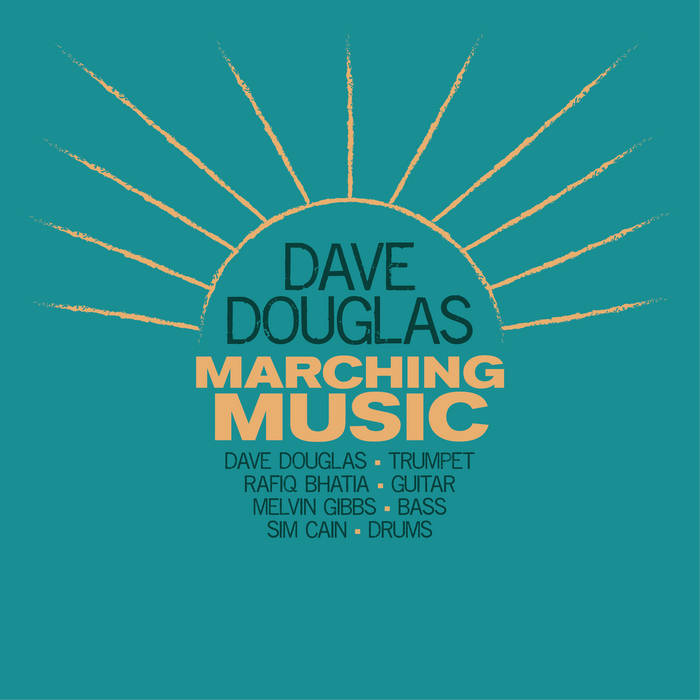 DAVE DOUGLAS - Marching Music cover