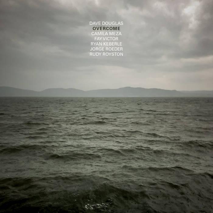DAVE DOUGLAS - Overcome cover