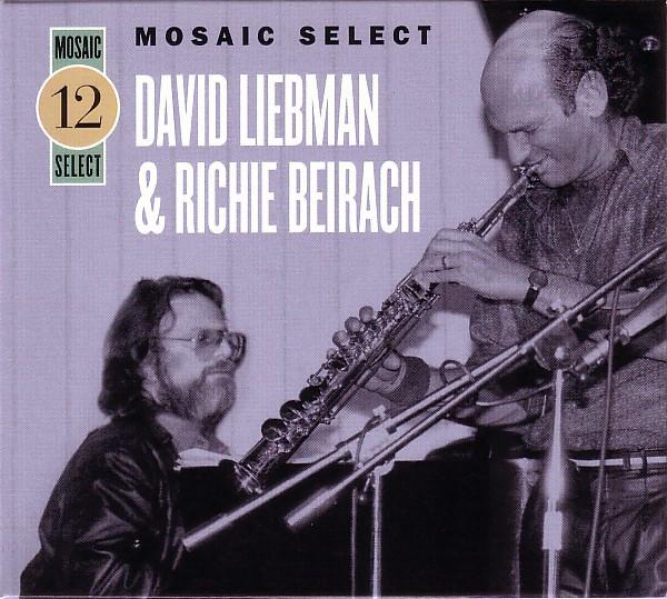 DAVE LIEBMAN - Dave Liebman & Richie Beirach: Mosaic Select 12 cover