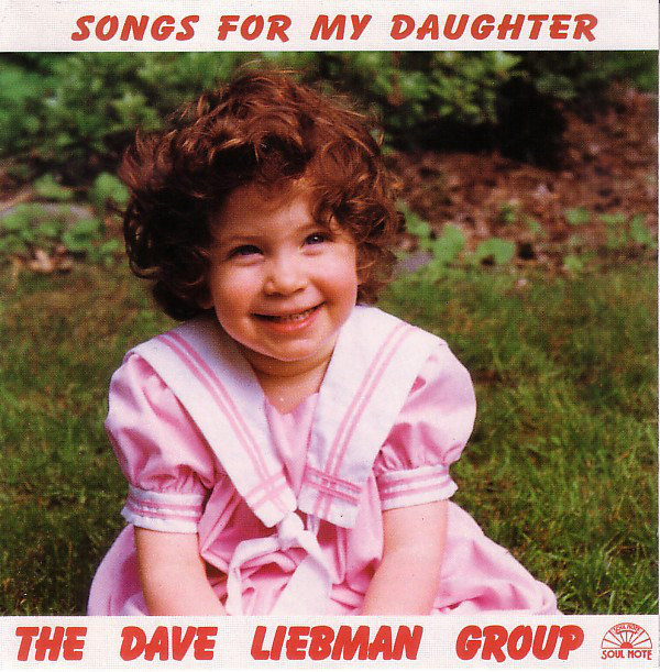 DAVE LIEBMAN - Songs For My Daughter cover