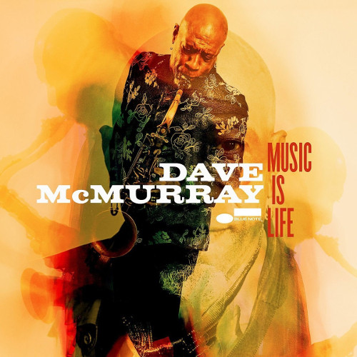 DAVE MCMURRAY - Music Is Life cover