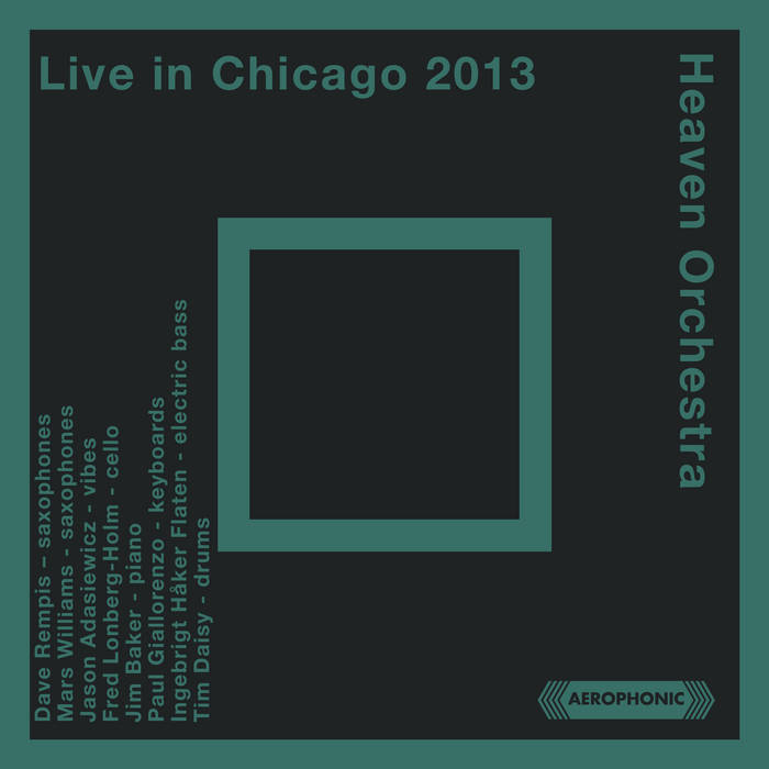 DAVE REMPIS - Heaven Orchestra Live In Chicago 2013 cover