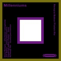 DAVE REMPIS - Rempis, Baker, Flaten, Ra : Millenniums cover