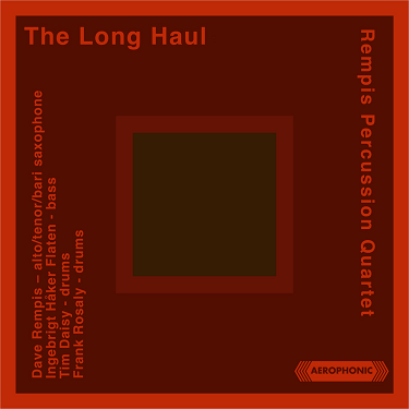 DAVE REMPIS - Rempis Percussion Quartet : The Long Haul cover