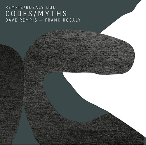 DAVE REMPIS - Rempis / Rosaly Duo : Codes / Myths cover